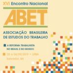 Datas de divulgação das Mesas-Redondas e dos trabalhos selecionados para o XVI Encontro Nacional da ABET