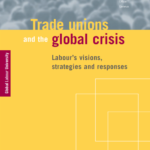 Livro OIT – Trade Unions and the Global Crisis: Labour's Visions, Strategies and Responses