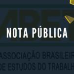 Supressão de direitos: um grave crime contra os(as) trabalhadores(as) do Brasil