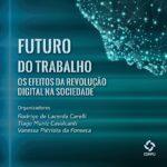 E-book Futuro do Trabalho: os efeitos da revolução digital na sociedade