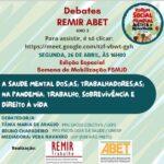 A Saúde Mental dos(as) trabalhadores(as) na Pandemia: Trabalho, Sobrevivência e Direito à Vida | Debates REMIR-ABET